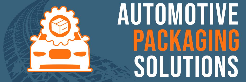 Automotive Packaging Solutions